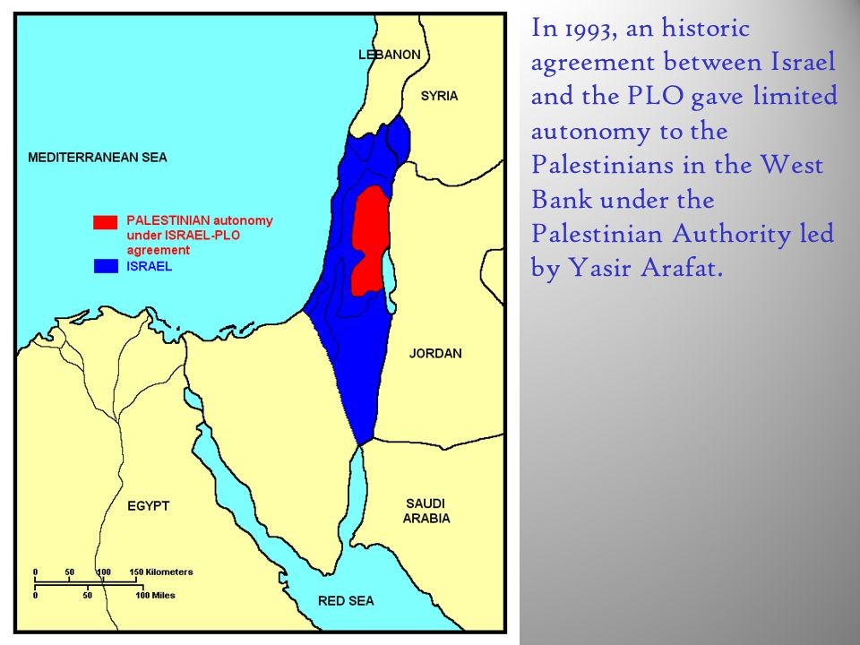 In 1993, an historic agreement between Israel and the PLO gave limited autonomy to the Palestinians in the West Bank under the Palestinian Authority led by Yasir Arafat.