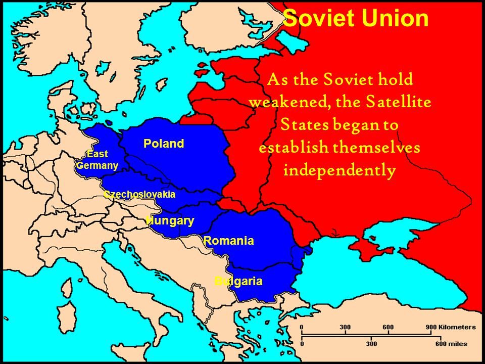 Soviet Union As the Soviet hold weakened, the Satellite States began to establish themselves independently.