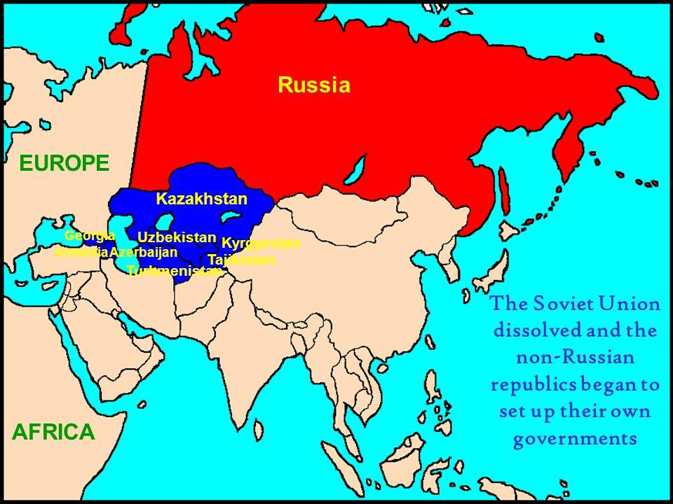 Russia EUROPE. Kazakhstan. Georgia. Uzbekistan. Kyrgyzstan. Armenia. Azerbaijan. Tajikistan.