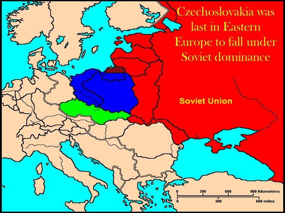 Czechoslovakia was last in Eastern Europe to fall under Soviet dominance