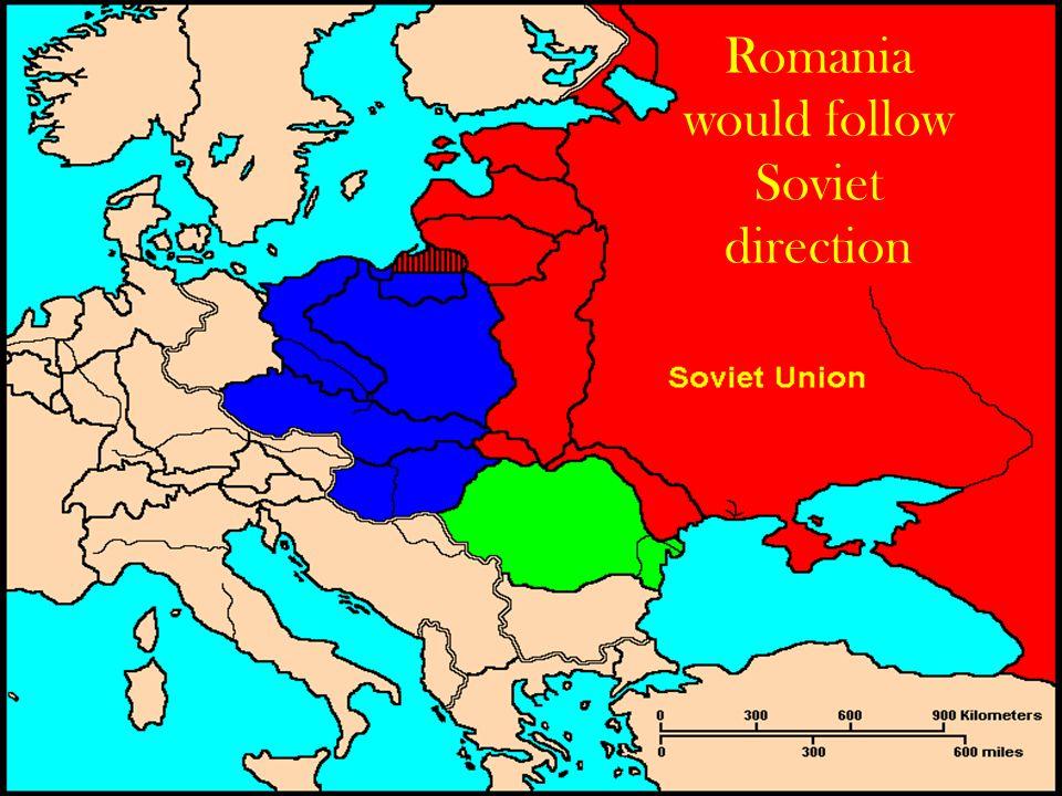 Romania would follow Soviet direction