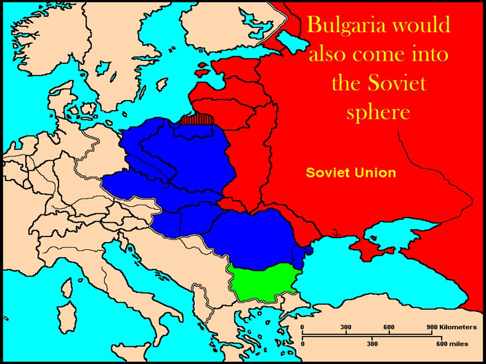Bulgaria would also come into the Soviet sphere