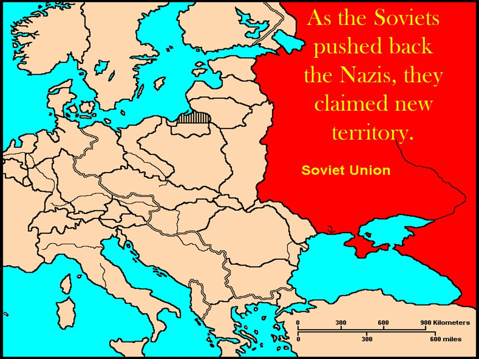 As the Soviets pushed back the Nazis, they claimed new territory.