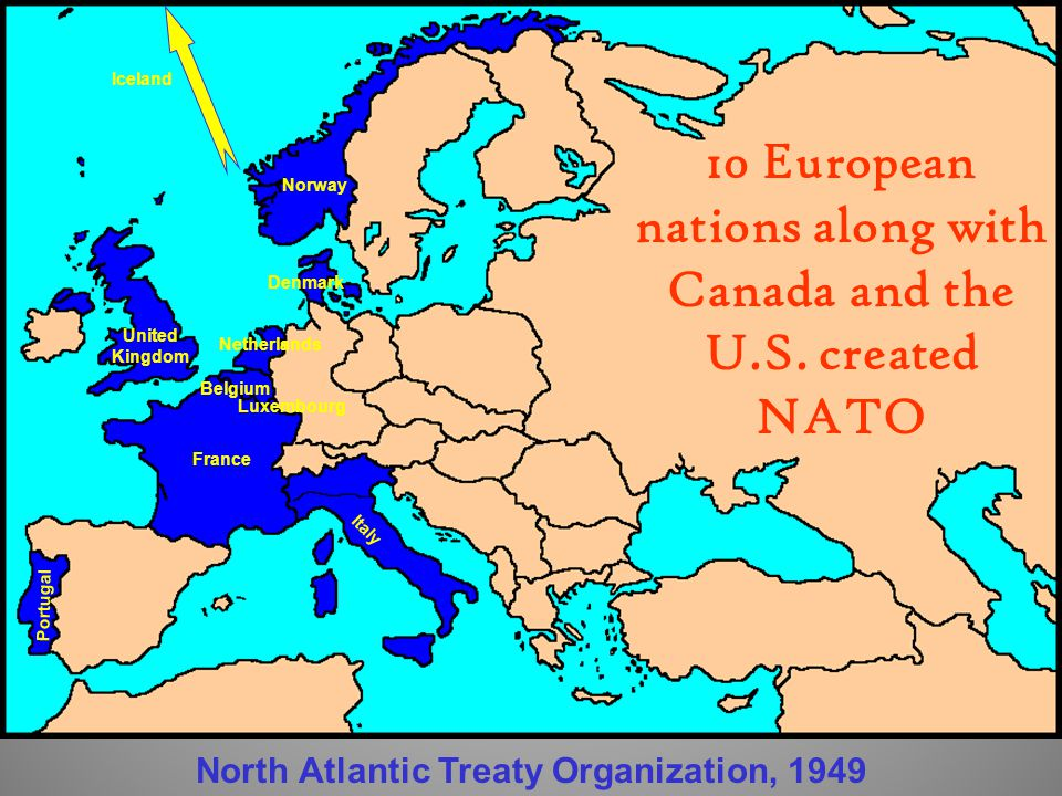 10 European nations along with Canada and the U.S. created NATO