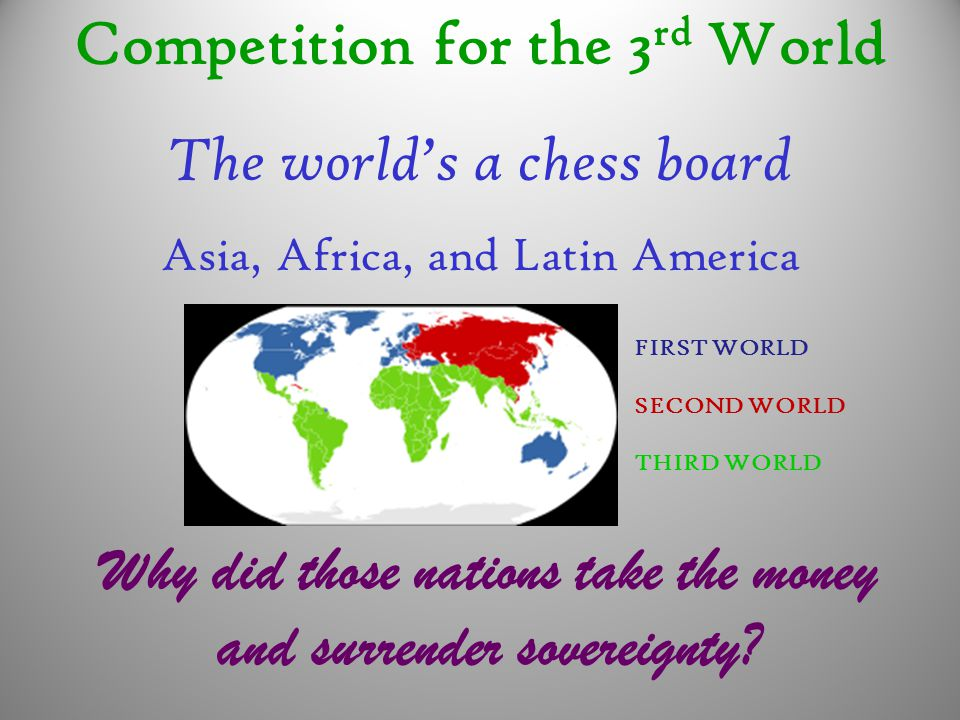 Competition for the 3rd World The world's a chess board