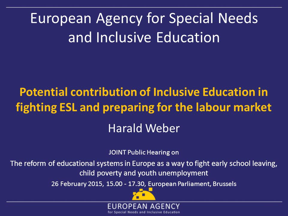 European Agency for Special Needs and Inclusive Education