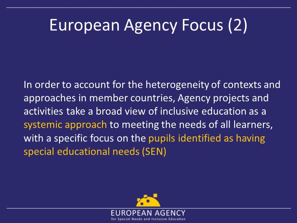European Agency Focus (2)