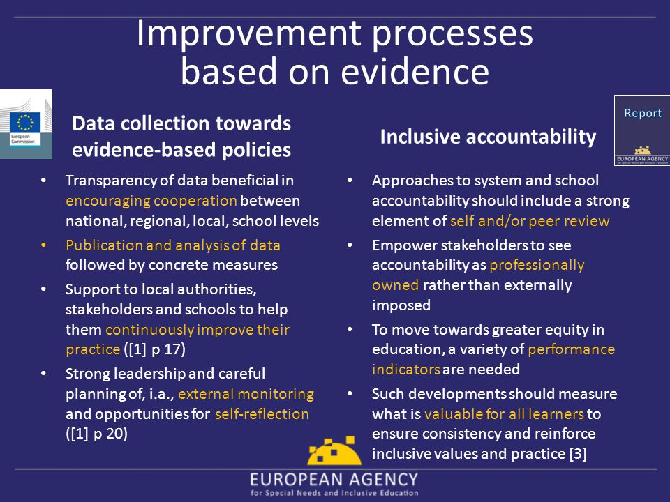 Improvement processes based on evidence