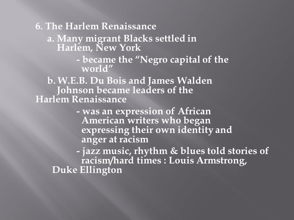 6. The Harlem Renaissance