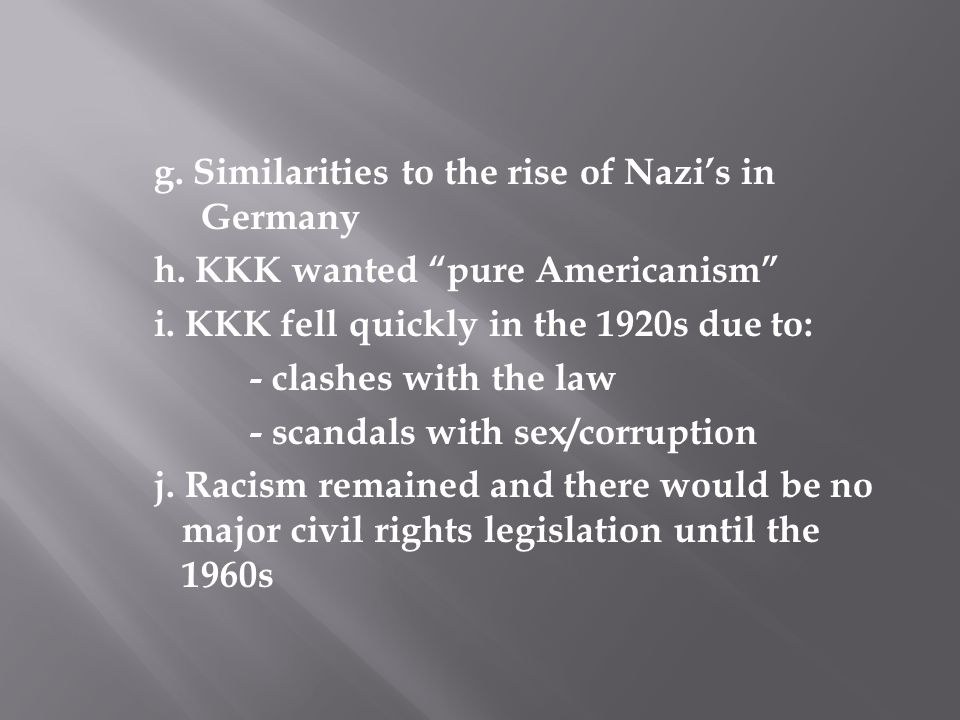 g. Similarities to the rise of Nazi's in Germany h
