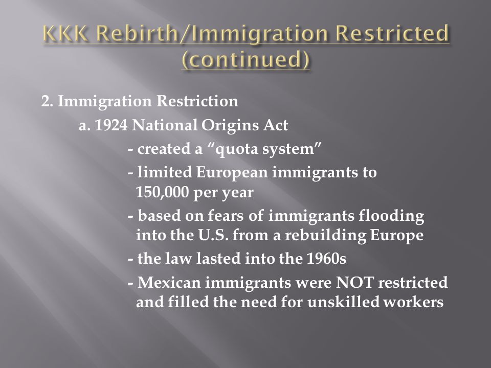 KKK Rebirth/Immigration Restricted (continued)