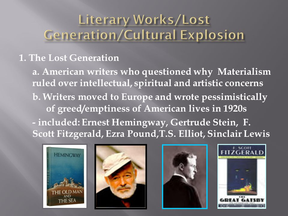 Literary Works/Lost Generation/Cultural Explosion