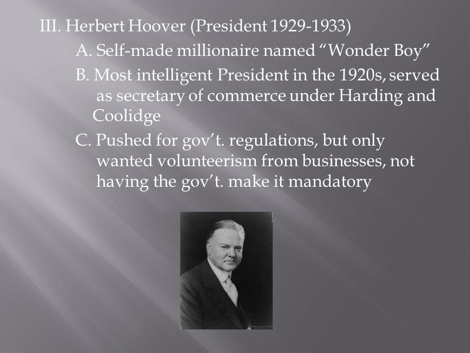 III. Herbert Hoover (President 1929-1933)