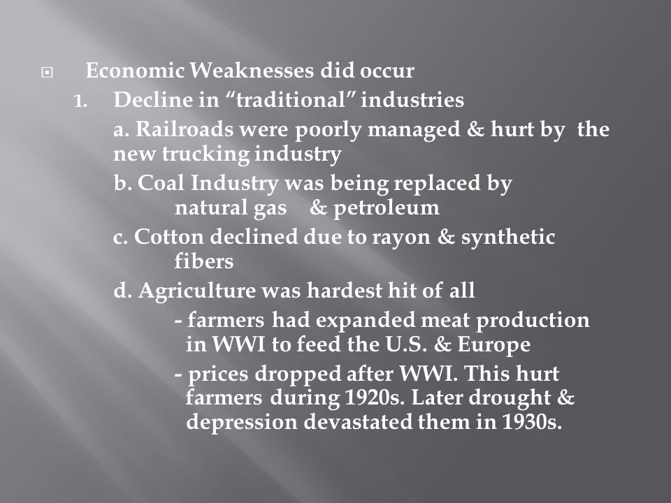Economic Weaknesses did occur