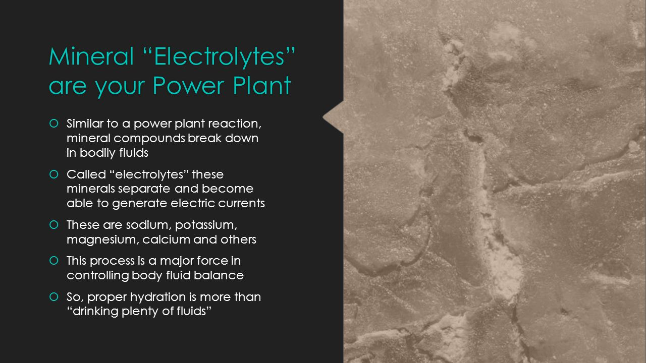 Mineral Electrolytes are your Power Plant