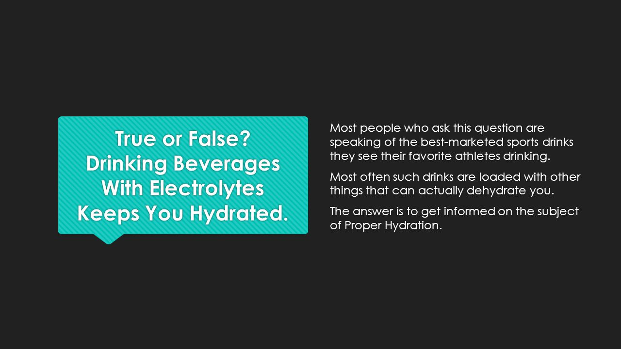 Most people who ask this question are speaking of the best-marketed sports drinks they see their favorite athletes drinking.