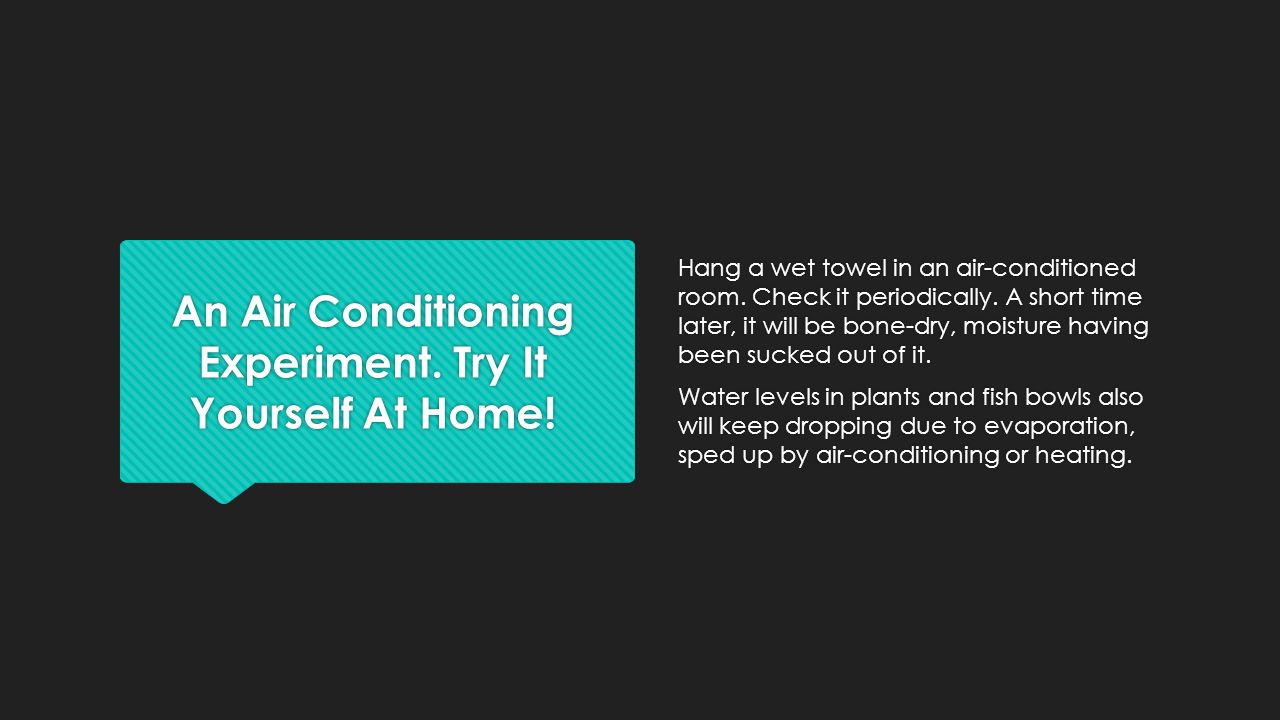 An Air Conditioning Experiment. Try It Yourself At Home!