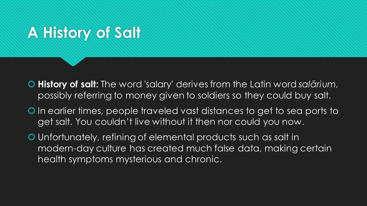 A History of Salt