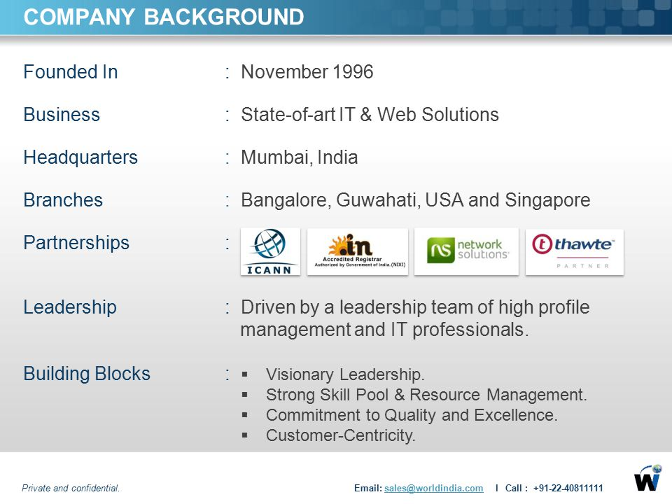 COMPANY BACKGROUND Founded In : November 1996