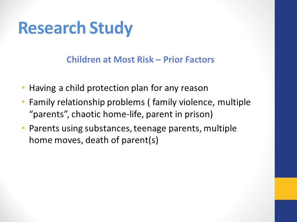 Children at Most Risk – Prior Factors