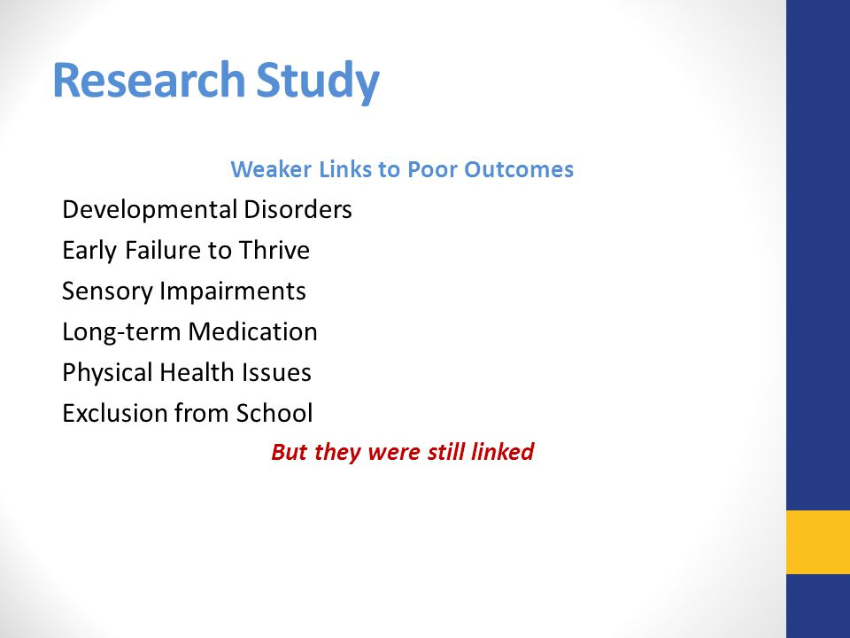 Weaker Links to Poor Outcomes But they were still linked