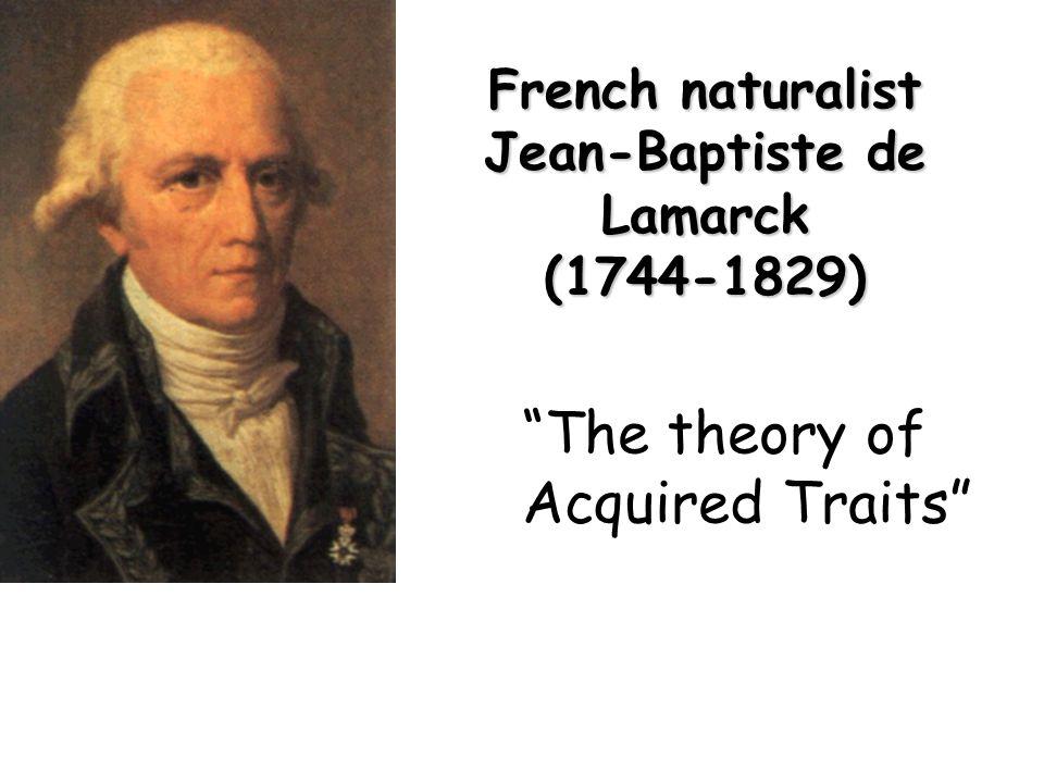 French naturalist Jean-Baptiste de Lamarck (1744-1829)