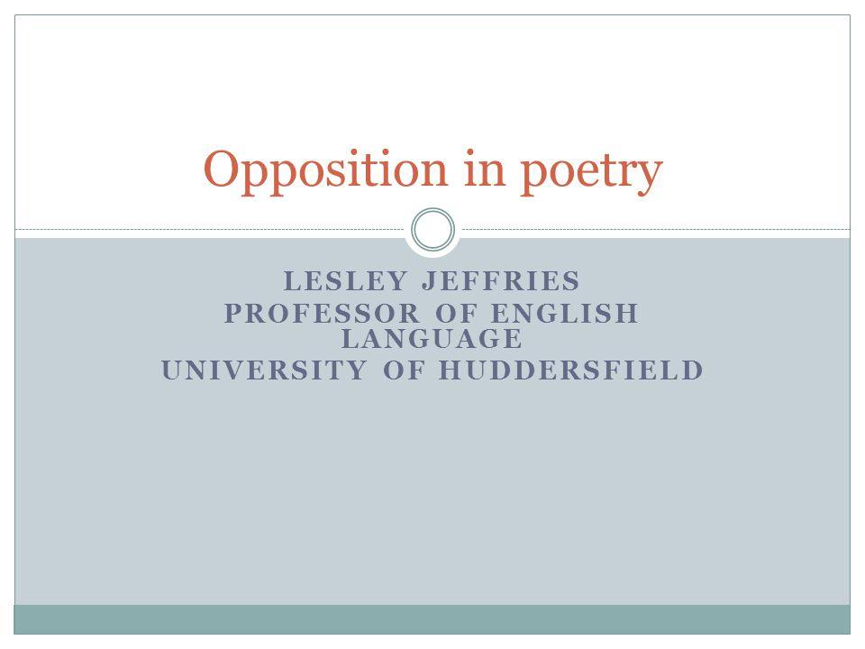 Professor of English Language University of Huddersfield