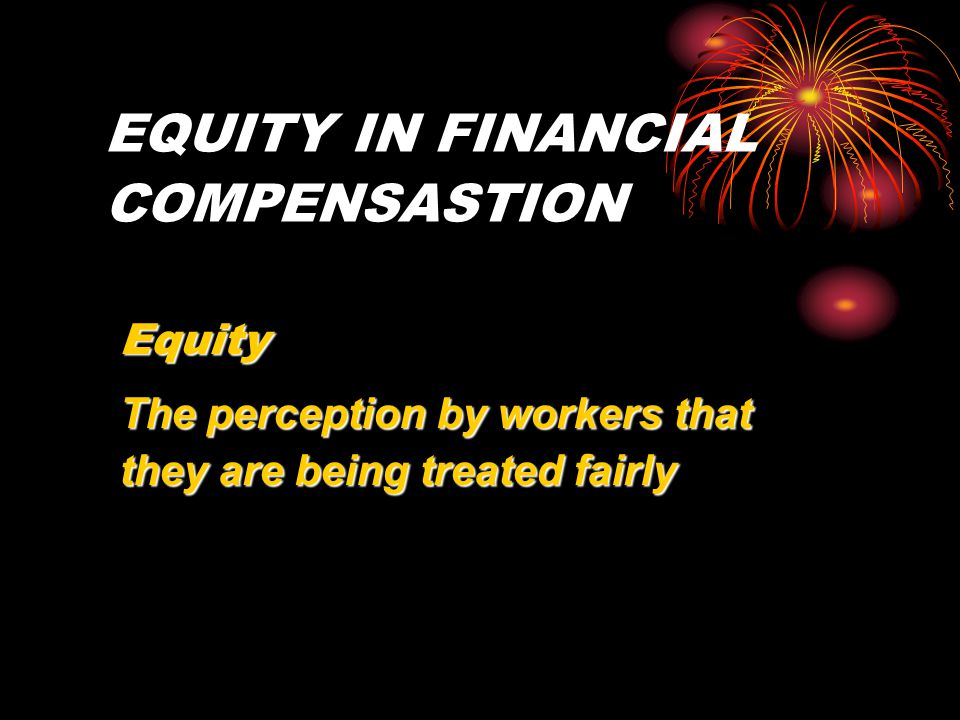 EQUITY IN FINANCIAL COMPENSASTION