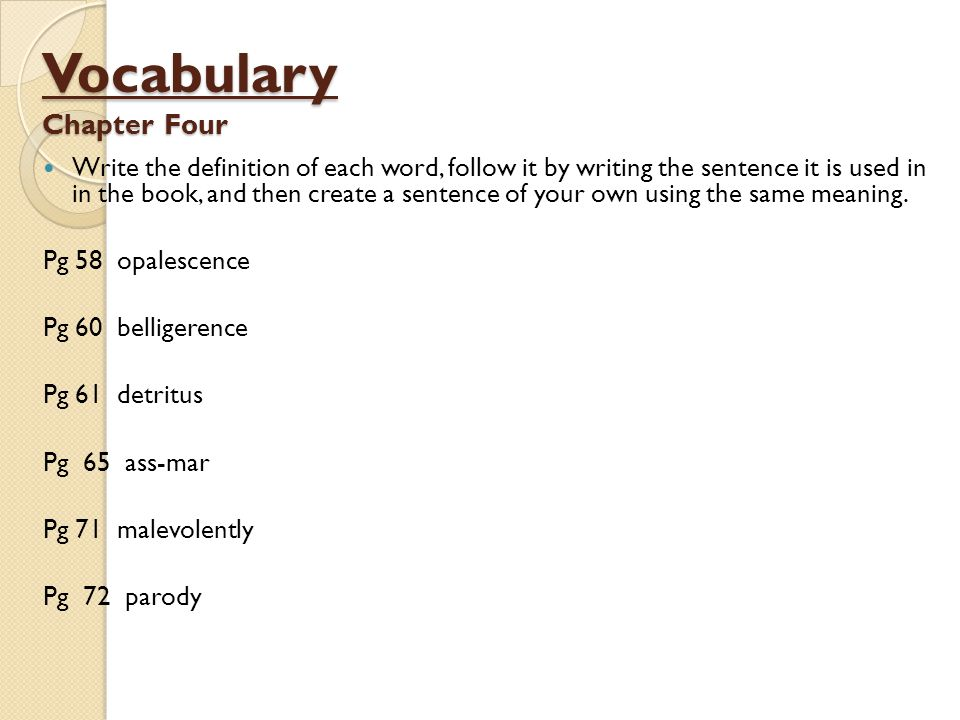 Vocabulary Chapter Four