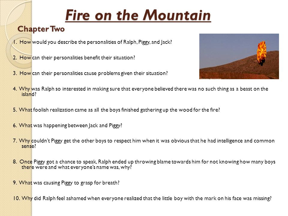 Fire on the Mountain Chapter Two