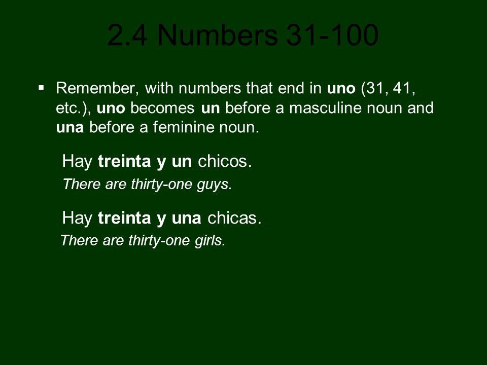 Hay treinta y una chicas.