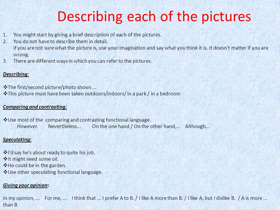 Describing each of the pictures