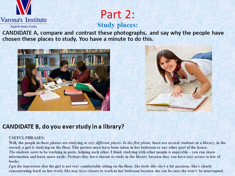 Part 2: Study places: CANDIDATE B, do you ever study in a library