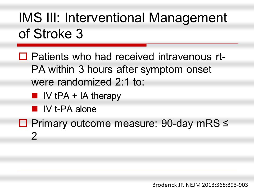 IMS III: Interventional Management of Stroke 3