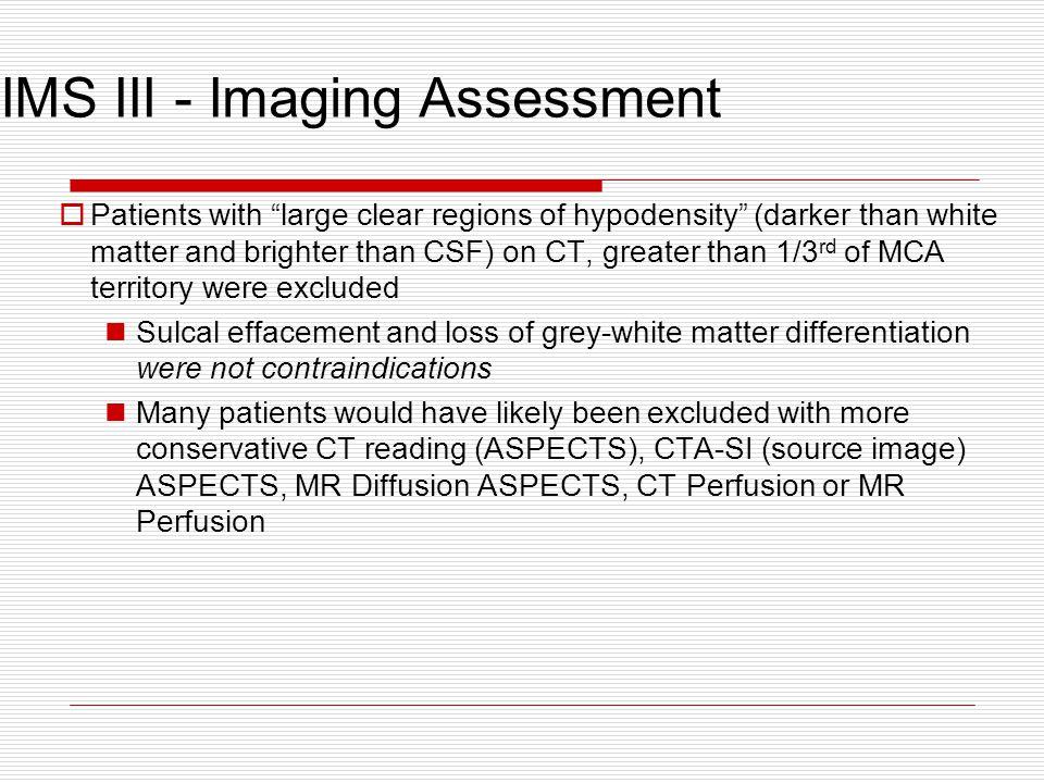 IMS III - Imaging Assessment