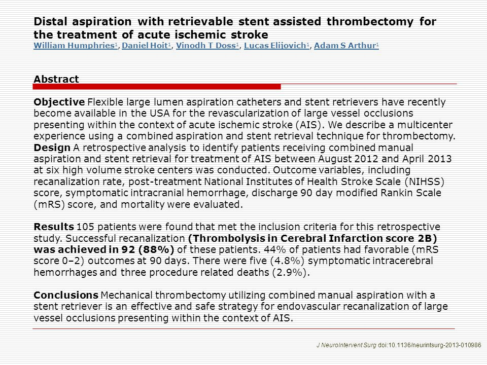 Distal aspiration with retrievable stent assisted thrombectomy for the treatment of acute ischemic stroke