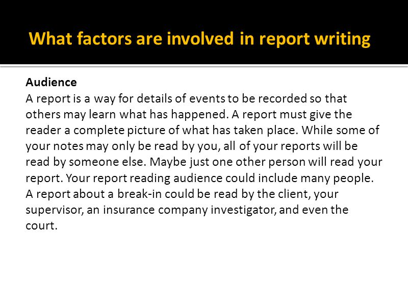 What factors are involved in report writing
