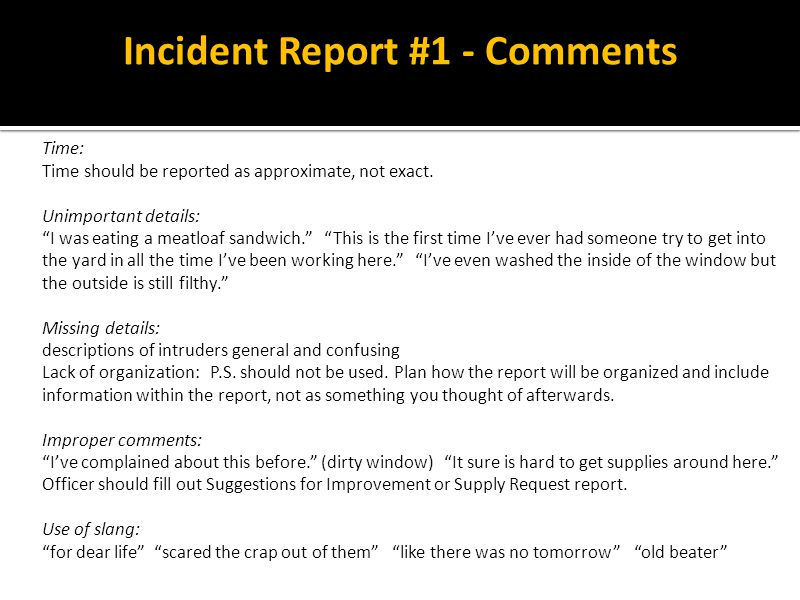 Incident Report #1 - Comments