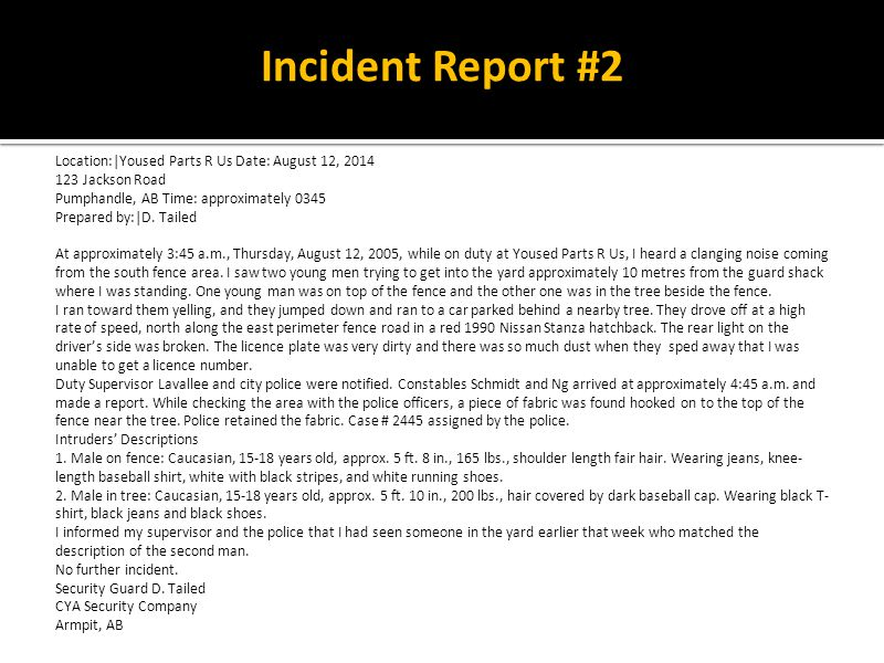Incident Report #2 Location:|Yoused Parts R Us Date: August 12, 2014