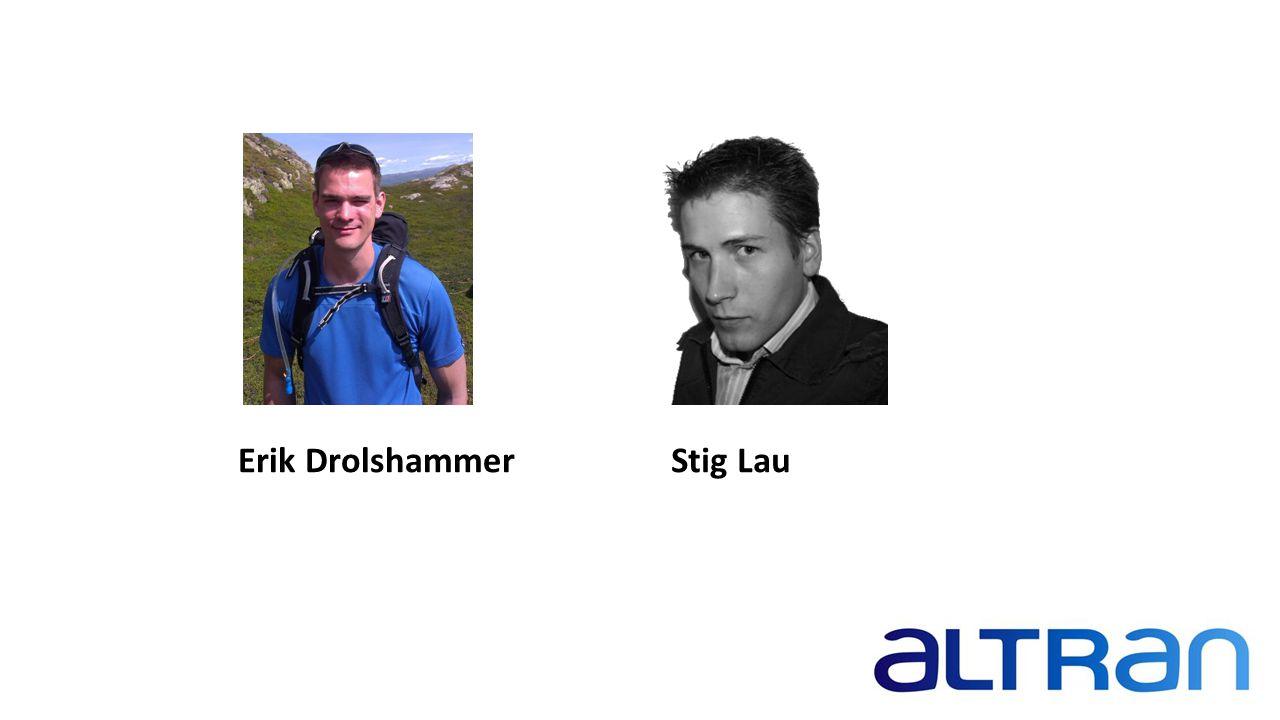 Erik Drolshammer Stig Lau Erik Erik Drolshammer