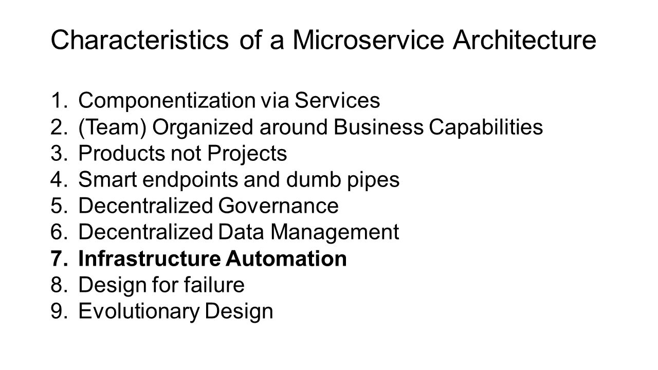 Characteristics of a Microservice Architecture