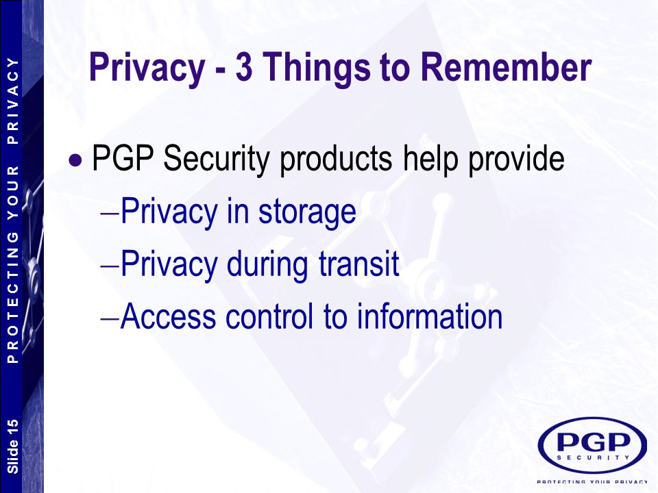 Privacy - 3 Things to Remember