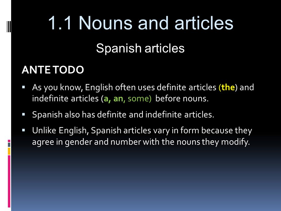 Spanish articles ANTE TODO