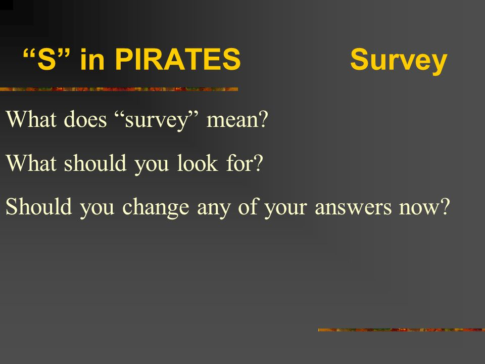 S in PIRATES Survey What does survey mean