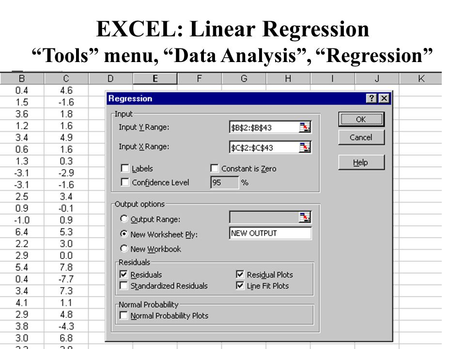 EXCEL: Linear Regression Tools menu, Data Analysis , Regression