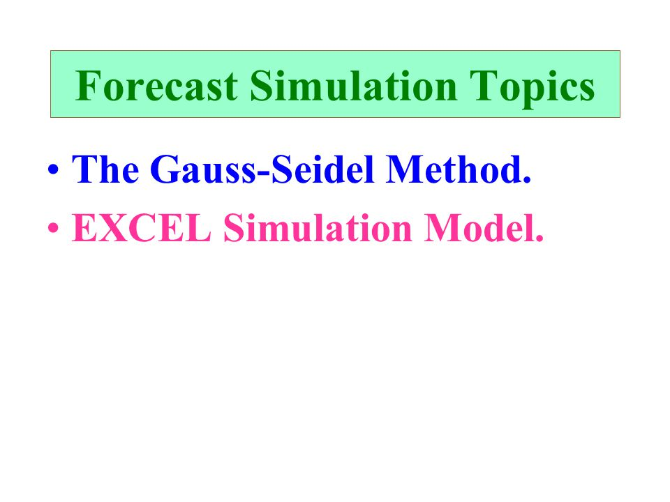 Forecast Simulation Topics