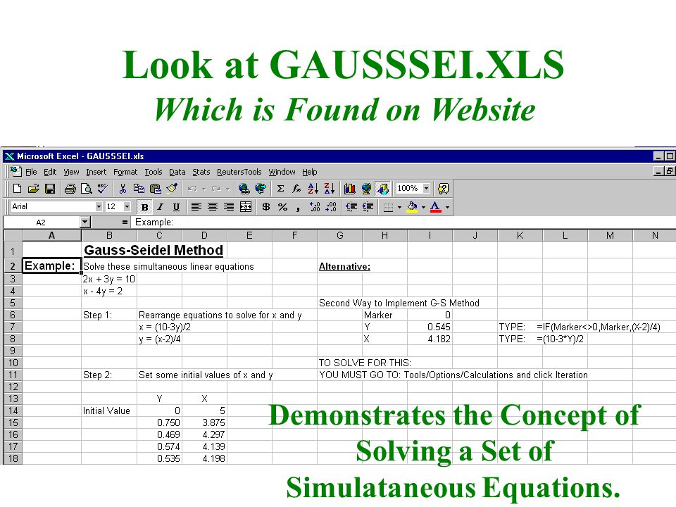 Look at GAUSSSEI.XLS Which is Found on Website