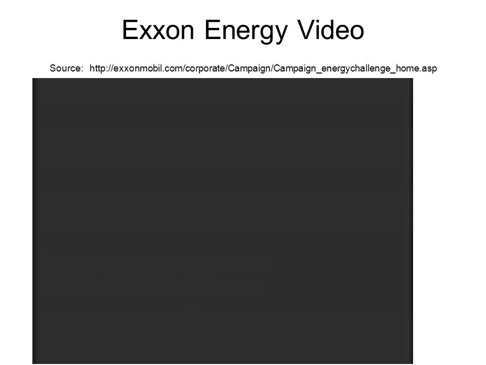 Exxon Energy Video Source: http://exxonmobil