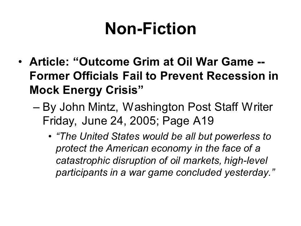 Non-Fiction Article: Outcome Grim at Oil War Game -- Former Officials Fail to Prevent Recession in Mock Energy Crisis