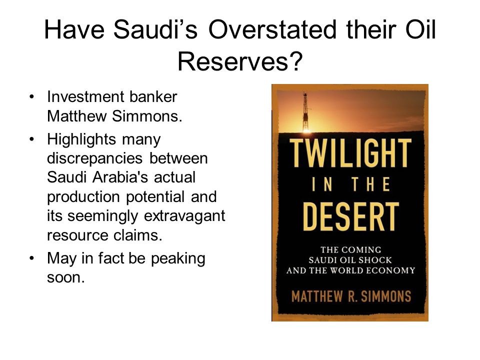Have Saudi's Overstated their Oil Reserves